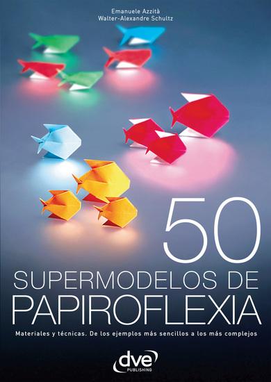50 supermodelos de papiroflexia - cover