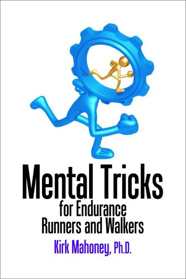 Mental Tricks for Endurance Runners and Walkers - Ready to Race #3 - cover