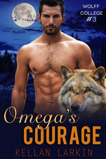 Omega's Courage - Wolff College Omegas - cover