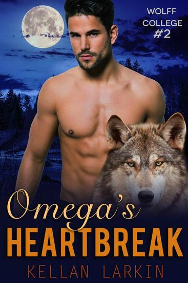 Omega's Heartbreak - Wolff College Omegas #2 - cover