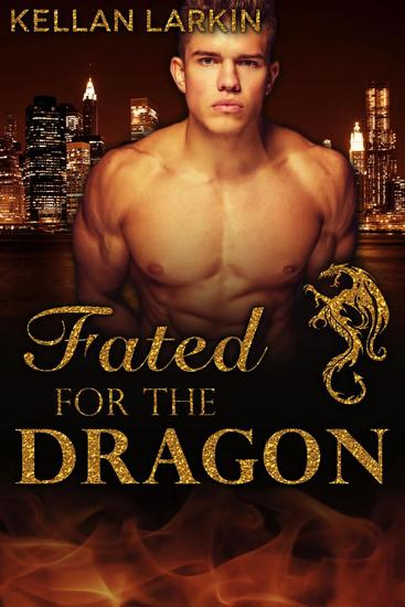 Fated for the Dragon - Dragons of Lake City #4 - cover