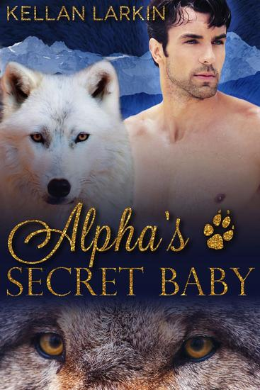 Alpha's Secret Baby - Alphas' Fated Mates #2 - cover