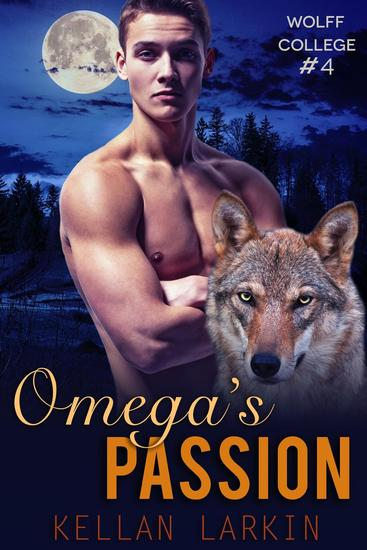 Omega's Passion - Wolff College Omegas #4 - cover