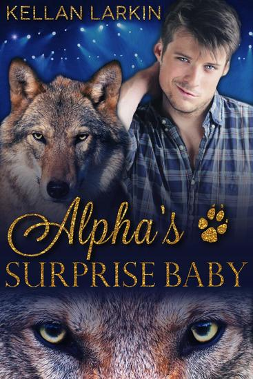 Alpha's Surprise Baby - Alphas' Fated Mates #4 - cover