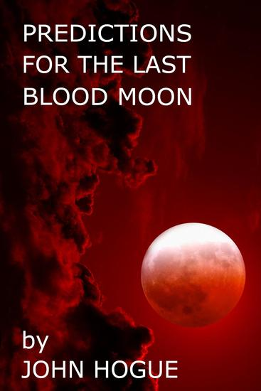 Predictions for the Last Blood Moon - cover