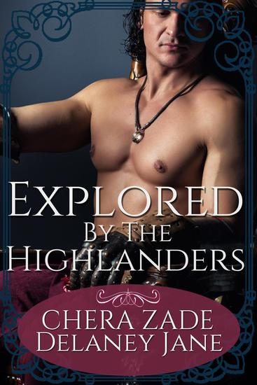 Explored by the Highlanders - The Highland Witch Seduction #2 - cover