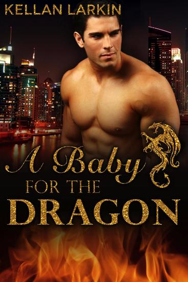 A Baby for the Dragon - Dragons of Lake City #1 - cover