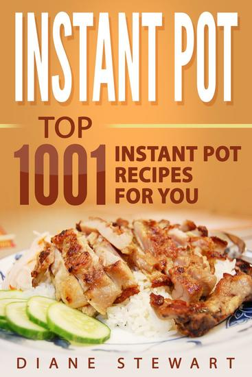 Instant Pot: Top 1001 Instant Pot Recipes For You - cover