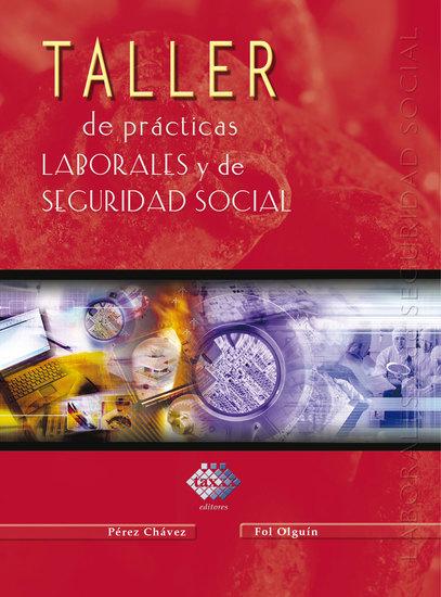 Taller de prácticas laborales y de seguridad social 2017 - cover