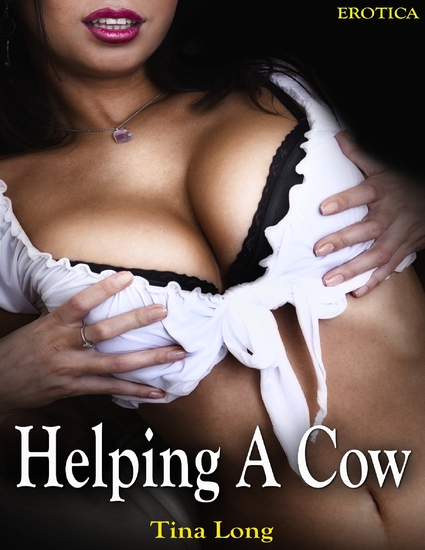 Erotica: Helping a Cow - cover
