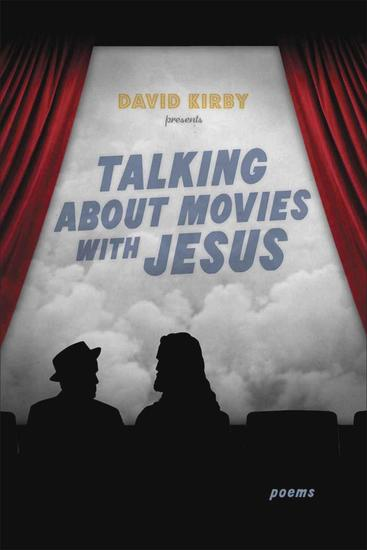 Talking about Movies with Jesus - Poems - cover