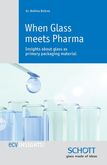 When Glass meets Pharma - Insights about glass as primary packaging material - cover
