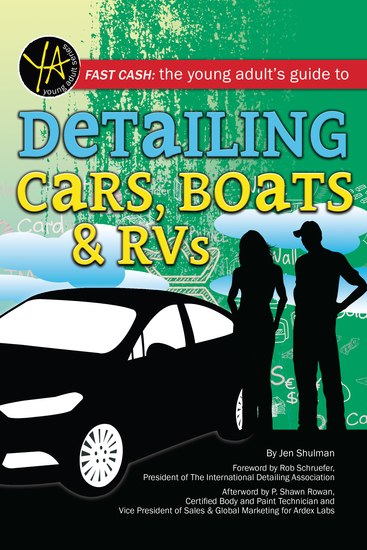 Fast Cash - The Young Adult's Guide to Detailing Cars Boats & RVs - cover