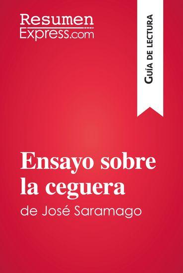 Ensayo sobre la ceguera de José Saramago (Guía de lectura) - Resumen y análisis completo - cover