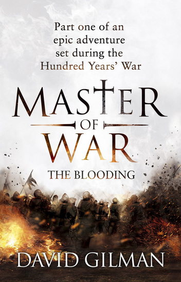 Master Of War: The Blooding - Part one of an epic adventure set during the Hundred Years' War - cover