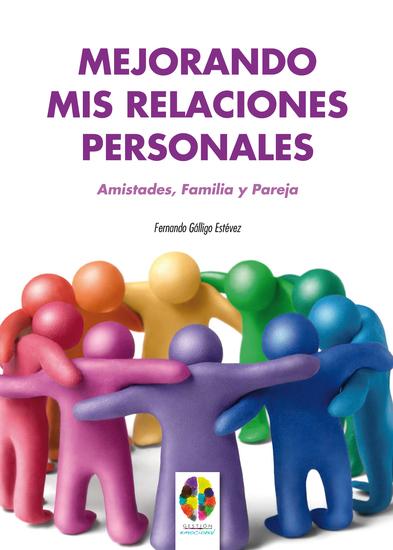 Mejorando mis Relaciones Personales Amistades Familia y Pareja - cover