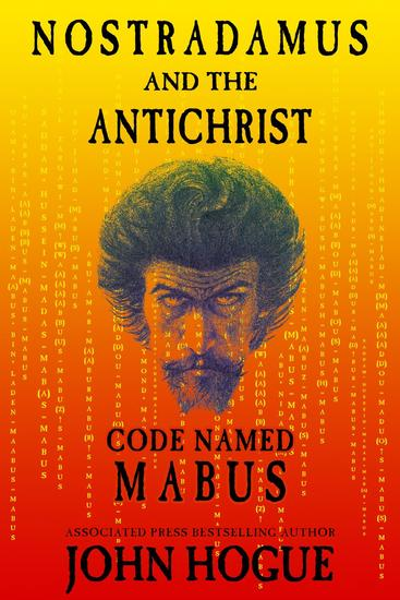 Nostradamus and the Antichrist--Code Named: Mabus - cover