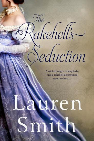 The Rakehell's Seduction - The Seduction Series #2 - cover
