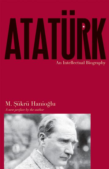 Atatürk - An Intellectual Biography - cover