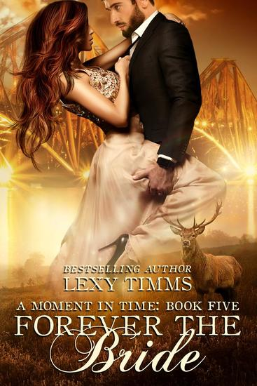 Forever the Bride - Moment in Time #5 - cover