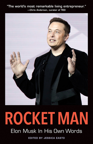 Rocket Man: Elon Musk In His Own Words - cover