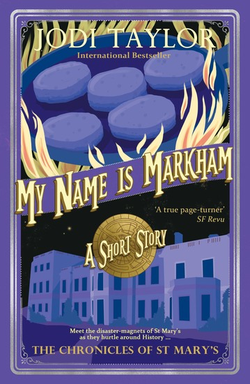 My Name is Markham - A Chronicles of St Mary's short story - cover