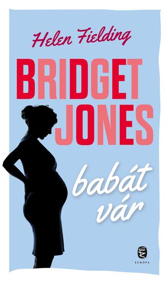 Bridget Jones babát vár - cover