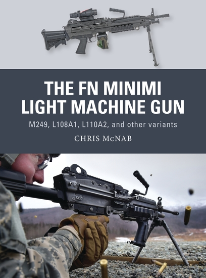 The FN Minimi Light Machine Gun - M249 L108A1 L110A2 and other variants - cover