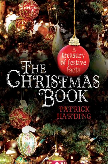The Christmas Book - A Treasury of Festive Facts - cover