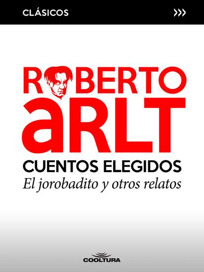 Cuentos elegidos - El jorobadito y otros relatos - cover