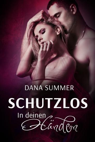 Schutzlos - In deinen Händen - Liebesroman - cover