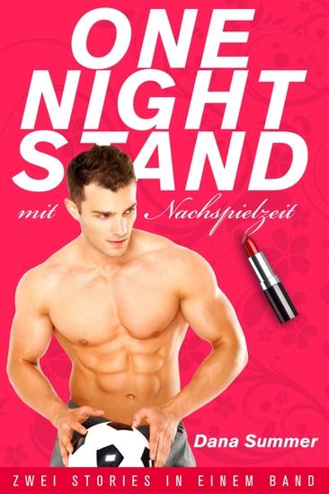 One-Night-Stand mit Nachspielzeit - Liebesroman - cover