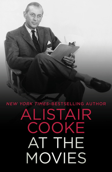 Alistair Cooke at the Movies - cover