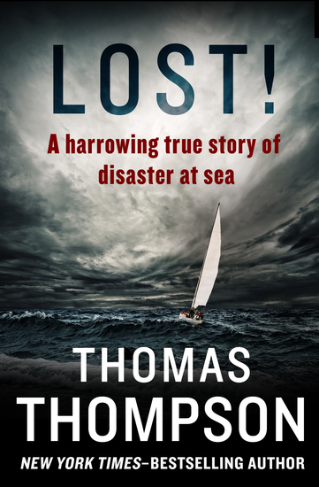 Lost! - A Harrowing True Story of Disaster at Sea - cover