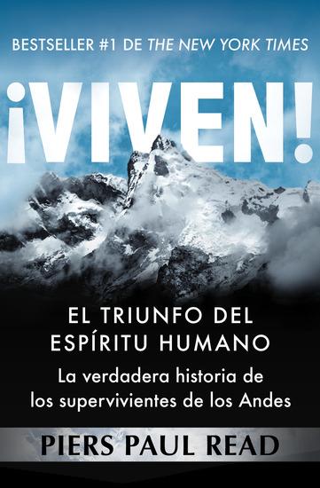 ¡Viven! - El triunfo del espíritu humano - cover