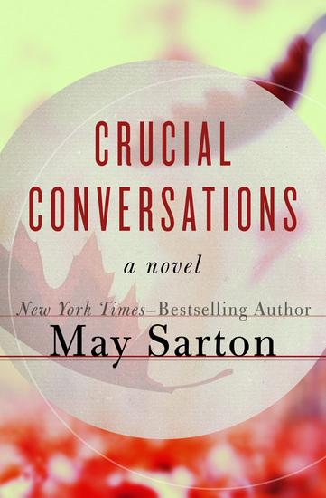 Crucial Conversations - A Novel - cover
