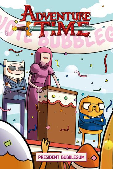 Adventure Time Original Graphic Novel Vol 8: President Bubblegum - cover