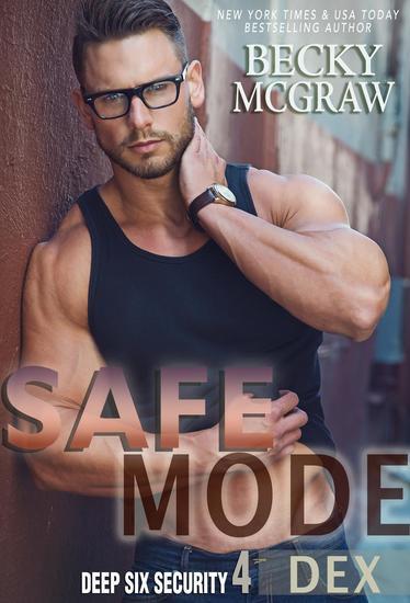 Safe Mode - Deep Six Security Series #4 - cover