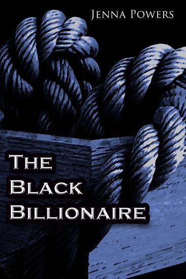 The Black Billionaire - The Black Billionaire #1 - cover