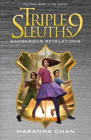Triple Nine Sleuths: Dangerous Revelations - cover