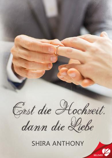 Erst die Hochzeit dann die Liebe - cover
