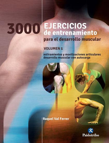 Tres 1000 ejercicios del desarrollo muscular - Volumen 1 (bicolor) - cover