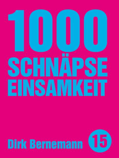 1000 Schnäpse Einsamkeit - cover
