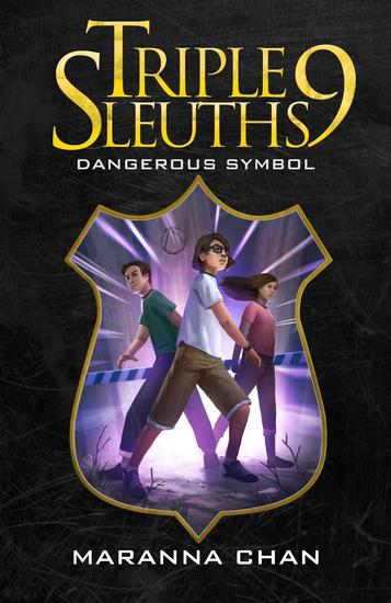 Triple Nine Sleuths: Dangerous Symbol - cover
