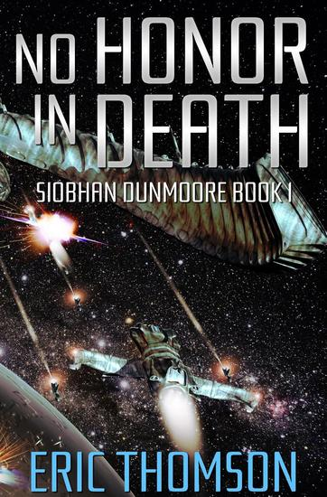 No Honor in Death - Siobhan Dunmoore #1 - cover