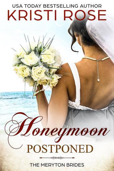 Honeymoon Postponed: A Mr & Mrs Darcy Adventure - A Modern Pride and Prejudice Variation #5 - cover