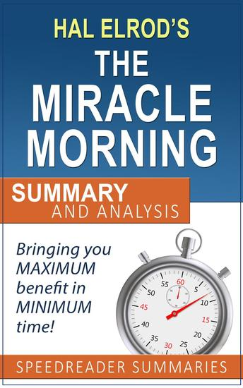 A Quick and Simple Summary and Analysis of The Miracle Morning by Hal Elrod - cover