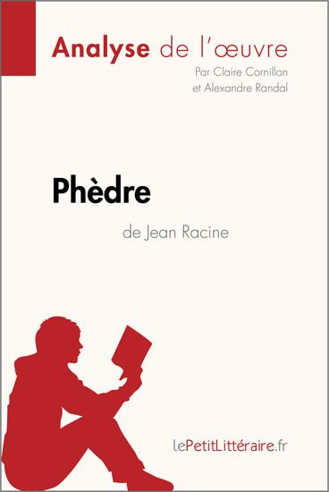 Phèdre de Jean Racine (Analyse de l'oeuvre) - Comprendre la littérature avec lePetitLittérairefr - cover