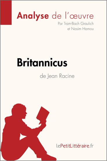 Britannicus de Jean Racine (Analyse de l'oeuvre) - Comprendre la littérature avec lePetitLittérairefr - cover