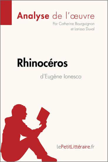 Rhinocéros d'Eugène Ionesco (Analyse de l'oeuvre) - Comprendre la littérature avec lePetitLittérairefr - cover